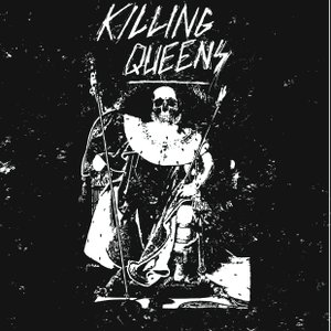 Image for 'Killing Queens'