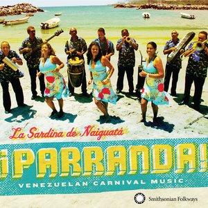 Image for 'La Sardina de Naiguatá'