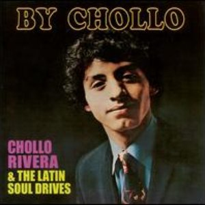 Image pour 'Chollo Rivera & The Latin Soul Drives'