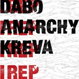 Image for 'DABO, Anarchy & KREVA'