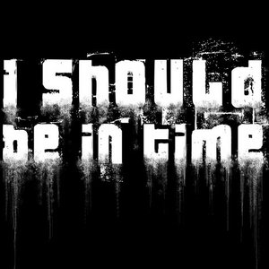 Image for 'I should be in time'