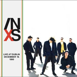 Image for 'INXS Live Dublin Ireland 12 - 18 - 1990'