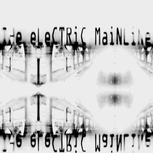 Image for 'The Electric Mainline'