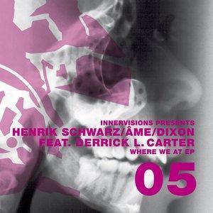 Image for 'Henrik Schwarz, Ame & Dixon'