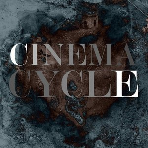 Image for 'Cinema Cycle'