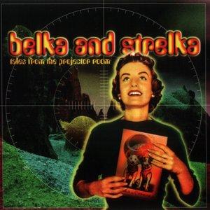 Imagen de 'Belka And Strelka'