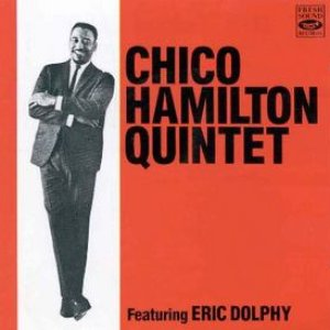 Image for 'Chico Hamilton Quintet & Eric Dolphy'