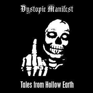 Image for 'Dystopic Manifest'