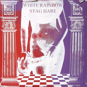 Image for 'WHITE RAINBOW & STAG HARE'
