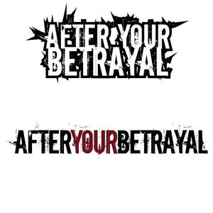 Image for 'After Your Betrayal'