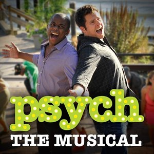 Image for 'Psych: The Musical Cast'