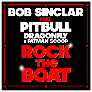 Bild für 'Bob Sinclar feat. Pitbull, DragonFly & Fatman Scoop'