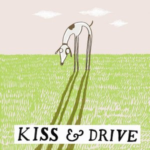 Image for 'Kiss & Drive'