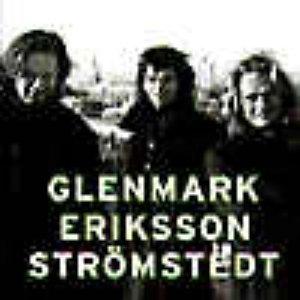 Image for 'Glenmark Eriksson Strömstedt'