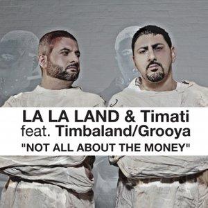 Image for 'La La Land & Timati feat. Timbaland & Grooya'
