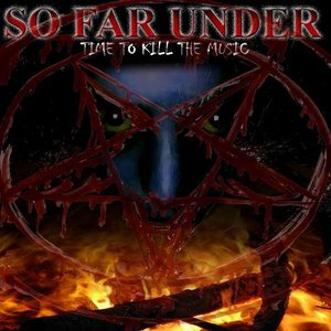 Bild für 'So Far Under'