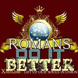 Image for 'romans do it better'