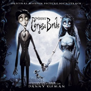 Image for 'Tim Burton's Corpse Bride Soundtrack-Albert Finney, Joanna Lumley, Tracey Ullman And Paul Whitehouse'