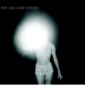 Image for 'The Hill and Wood'