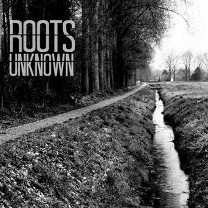 Image for 'Roots Unknown'