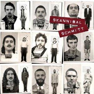 Bild för 'Skannibal Schmitt'