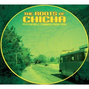 Image for 'Roots of chicha'
