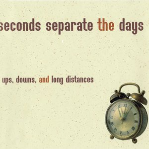 Image for 'Seconds Separate The Days'