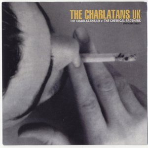 Image for 'The Charlatans UK / The Chemical Brothers'