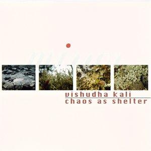 Imagem de 'Vishudha Kali & Chaos as Shelter'