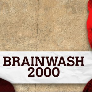 Image for 'Brainwash 2000'