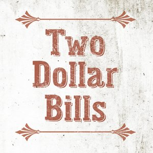 Image for 'Two Dollar Bills'