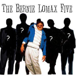Image for 'The Bernie Lomax 5'