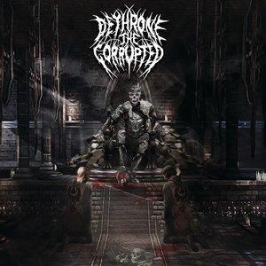 Bild für 'dethrone the corrupted'