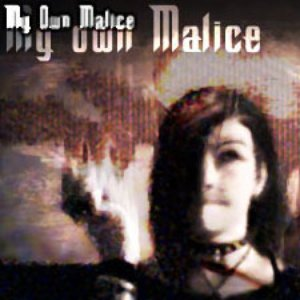 Image for 'My own Malice'