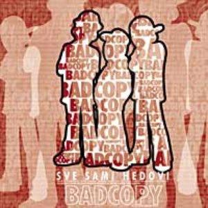 """Image for 'BAD COPY - """"Sve Sami Hedovi""""'"""