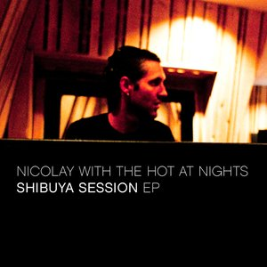 Image for 'Nicolay with The Hot At Nights'