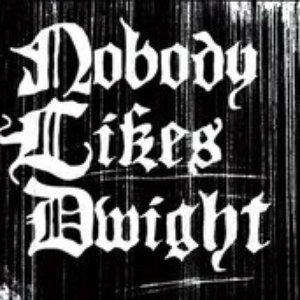 Image for 'Nobody Likes Dwight'