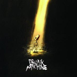 Image for 'Drunk Machine'