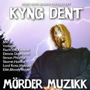 Image for 'Kyng Dent'