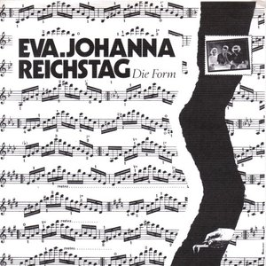 Image for 'eva johanna reichstag & die form'