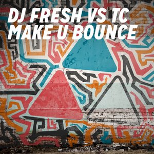 Image for 'DJ Fresh & TC'