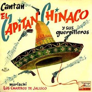 Image for 'El Capitán Chinaco Y Sus Guerrilleros'
