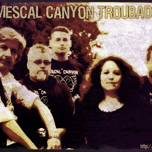 Image for 'The Mescal Canyon Troubadours'
