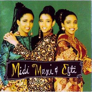 Image for 'Midi, Maxi & Efti'