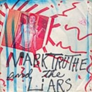 Image for 'Mark Truth & The Liars'