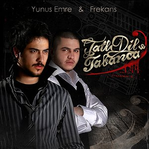 Image for 'Yunus Emre & Frekans'