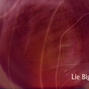 Image for 'Lie Big'