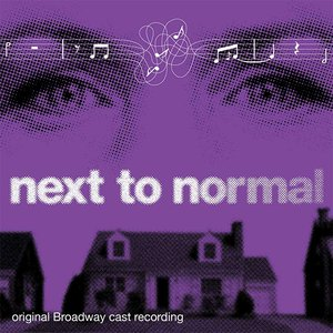 Image for 'Next to Normal (Original Broadway Cast Recording)'