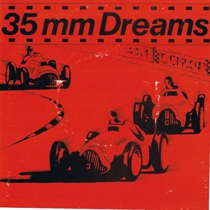 Image for '35MM Dreams'