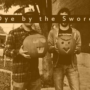 Image for 'Dye by the Sword'